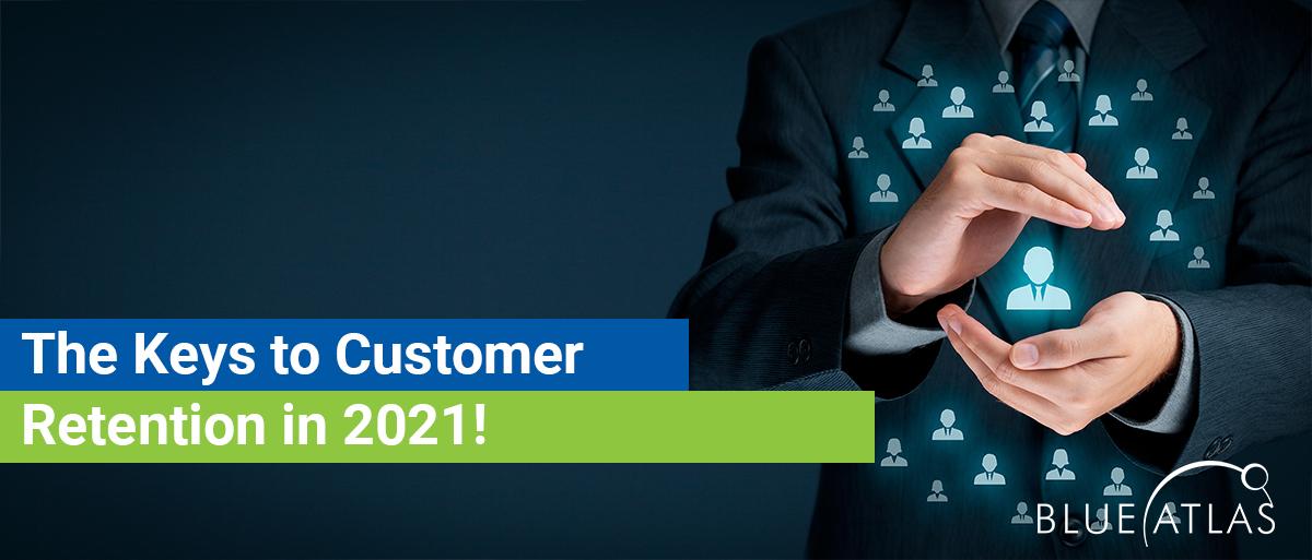 Customer Retention in 2021