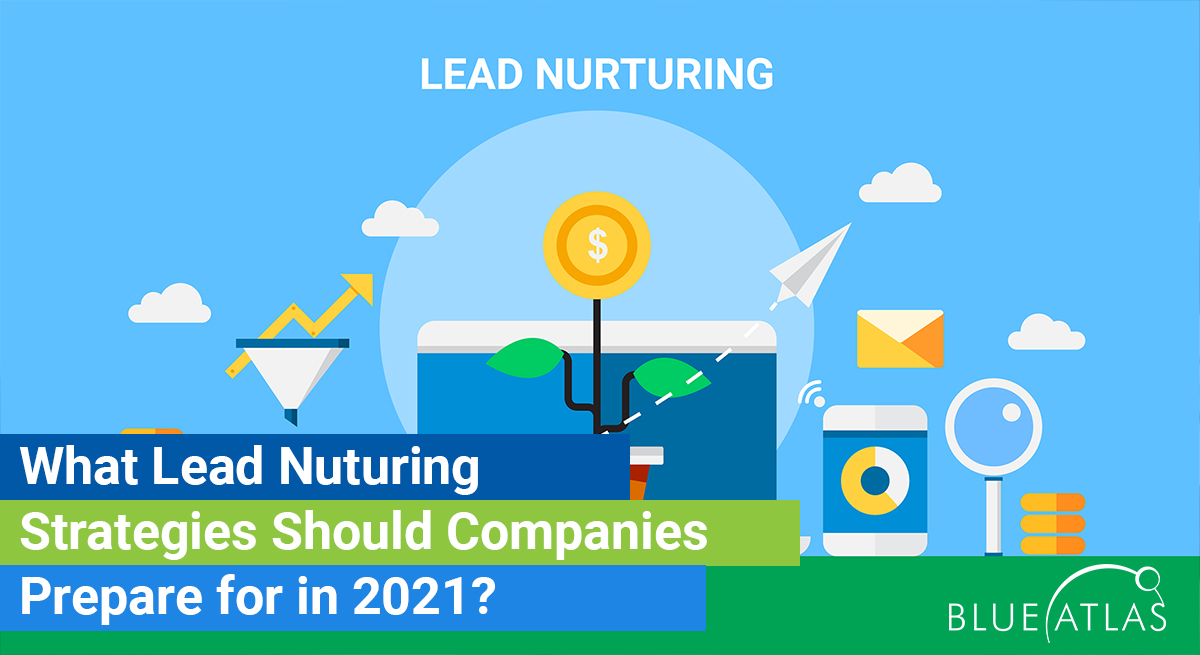 Lead Nuturing Strategies