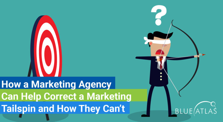 How a Marketing Agency Can Help Correct a Marketing Tailspin and How They Can't_