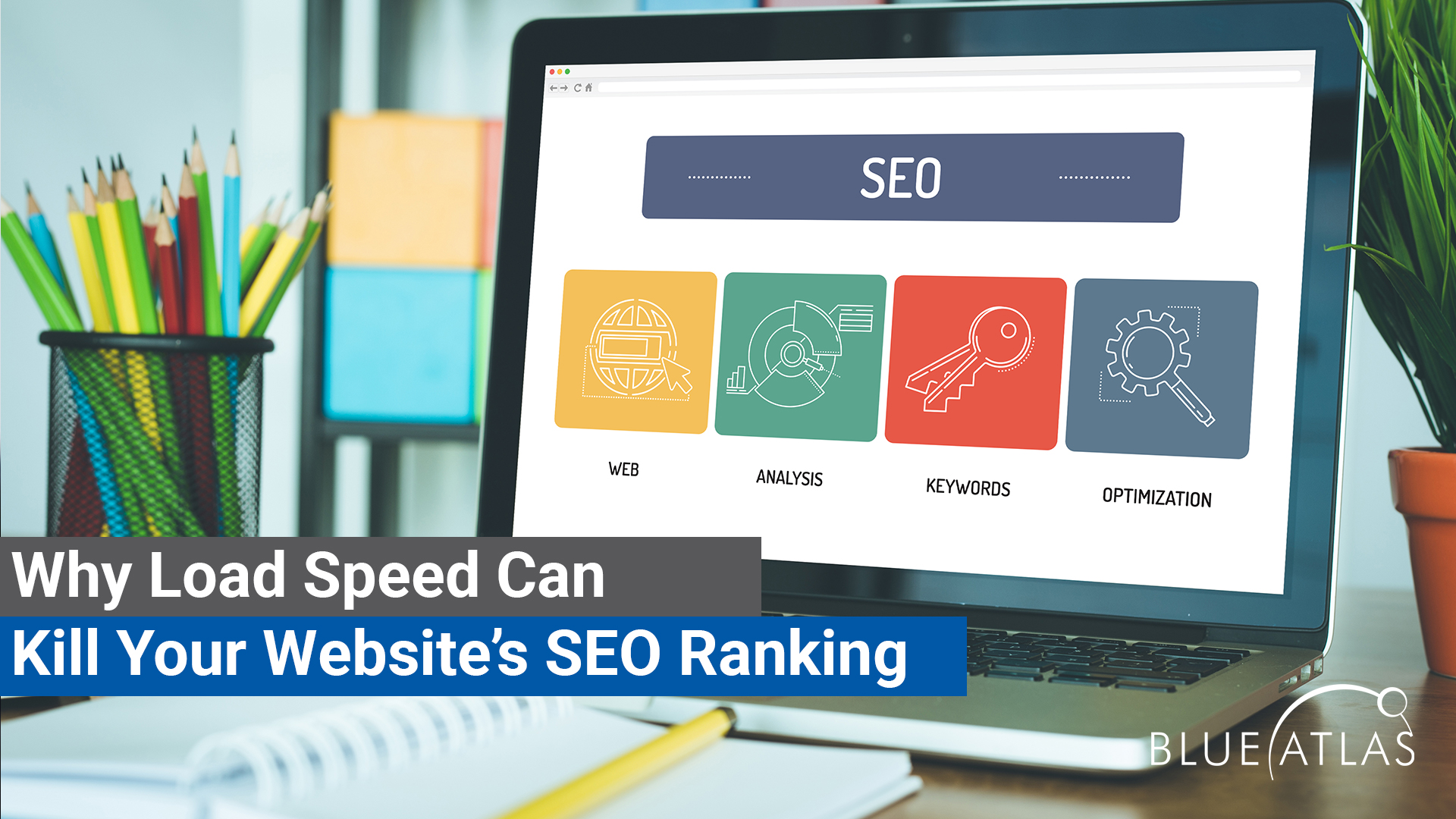 Why Load Speed Can Kill Your Websites SEO Ranking