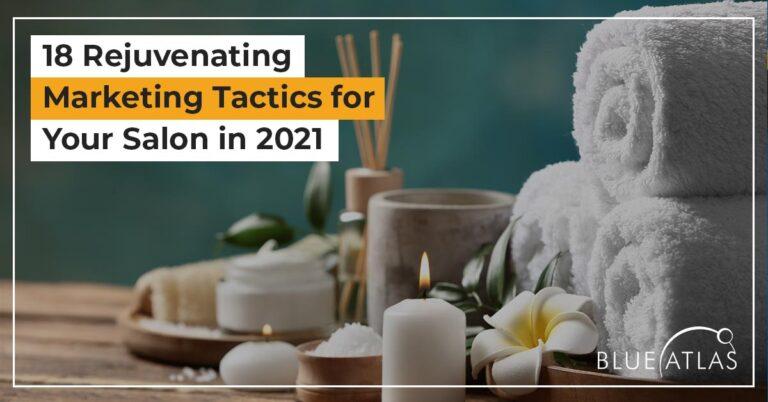Spa Marketing Tactics in 2021
