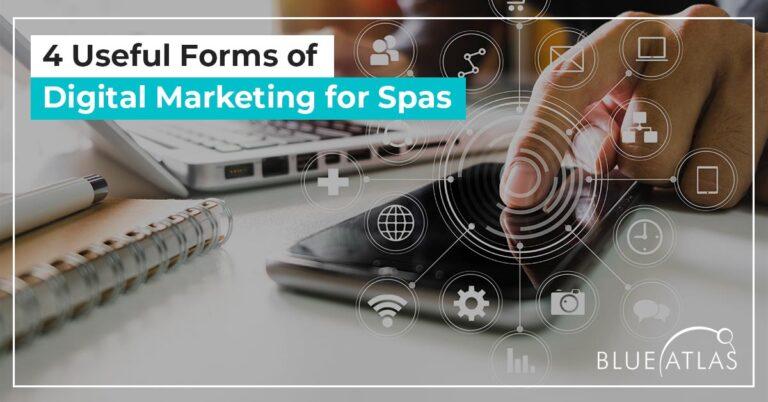 4 Useful Forms of Digital Marketing for Spas