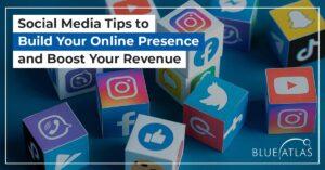 Build Your Online Presence on Social Media