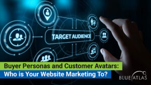 Know Your Target Audience and Create Your Buyer Persona