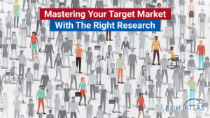 Mastering Your Target Market with Research
